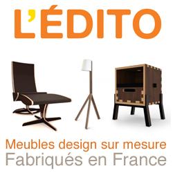 L'Edito, mobilier design fabriqué en France