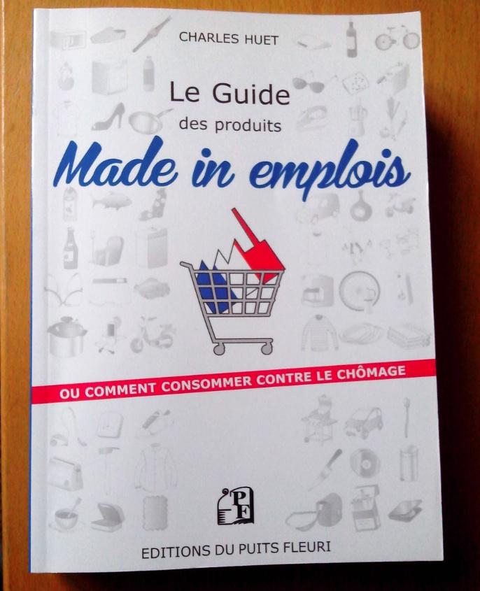 Made in emplois, un livre de Charles Huet