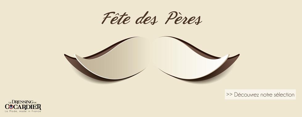Dressing du Cocardier, fête des Pères made in France