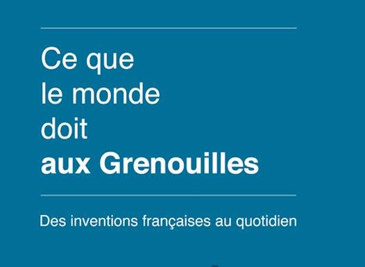 """""""Ce que le monde doit aux Grenouilles"""": un panorama bon pour le moral!"""